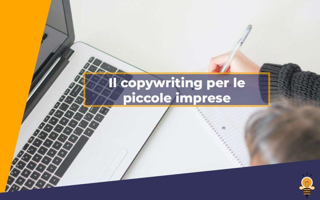 Il copywriting per le piccole imprese
