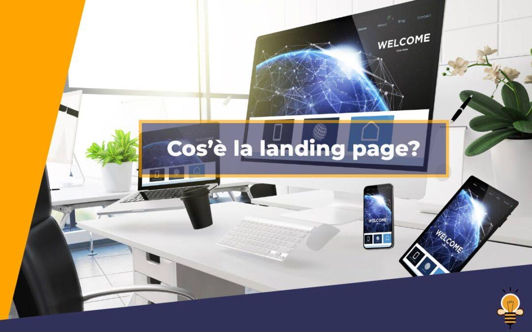 Cos'è la landing page