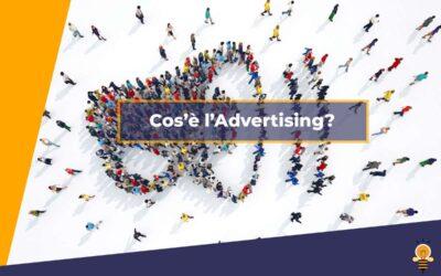 Cos'è l'Advertising?