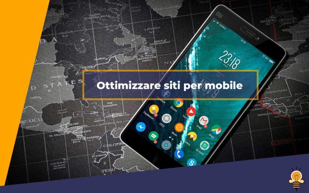 L'importanza di avere un sito ottimizzato per mobile